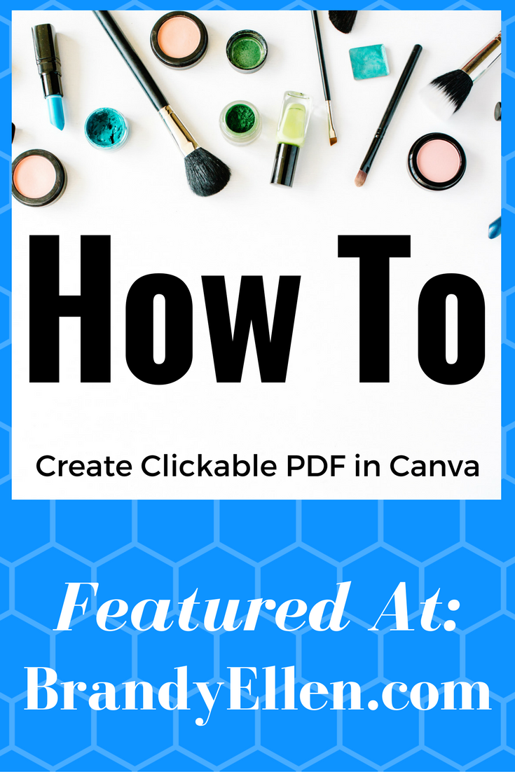 Any easy to follow text and video tutorial on how to create a clickable PDF using Canva.com. This is perfect to showcase holiday gifts or direct sale items.