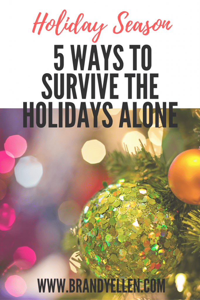 5 Ways to Survive the Holidays Alone
