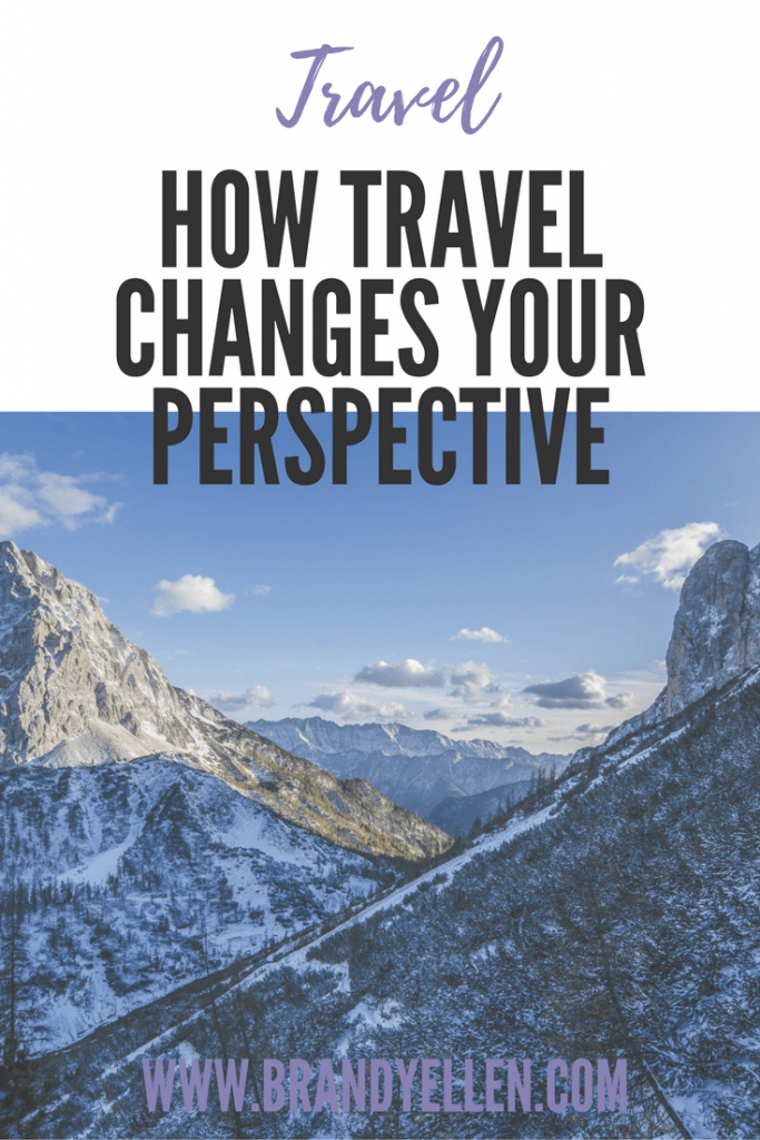 How Travel Changes your Perspective