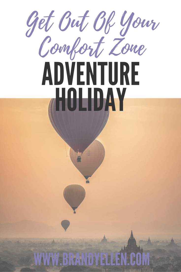 Get Out Of Your Comfort Zone: Why You Should Consider An Adventure Holiday