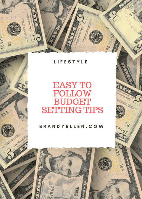 Easy to Follow Budget Setting Tips
