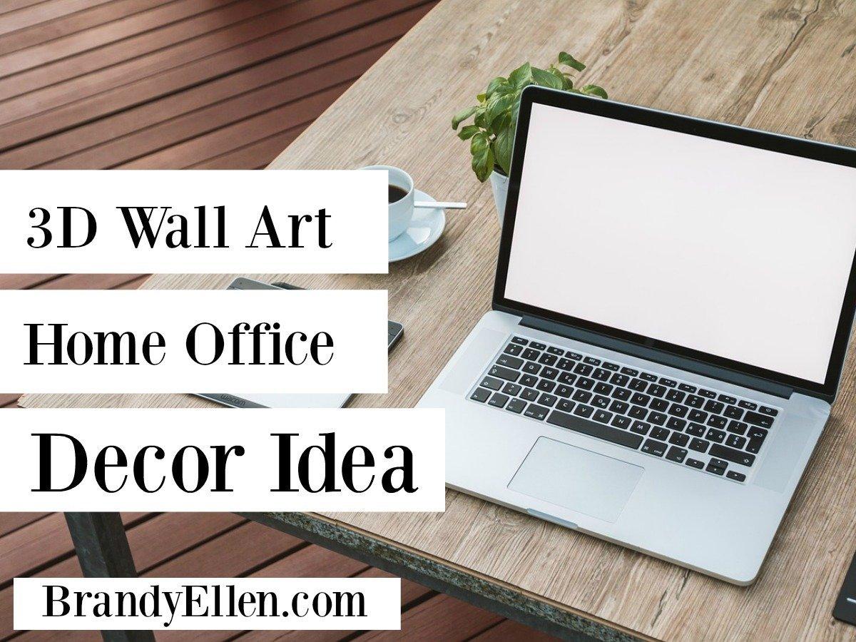3D wall Art Home Office Decor Idea