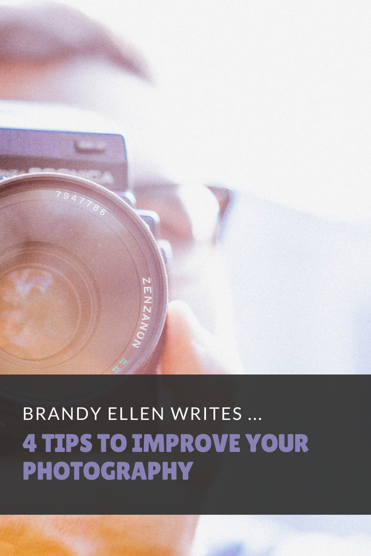 4 Tips to Improve your Photography