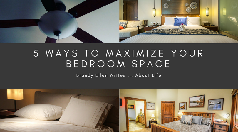 5 Ways to Maximize Your Bedroom Space