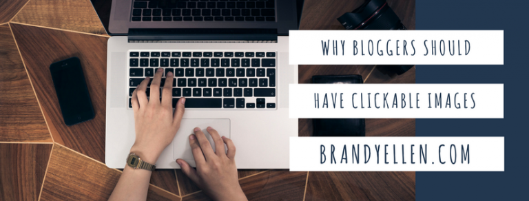 Why Bloggers Should Have Clickable Images
