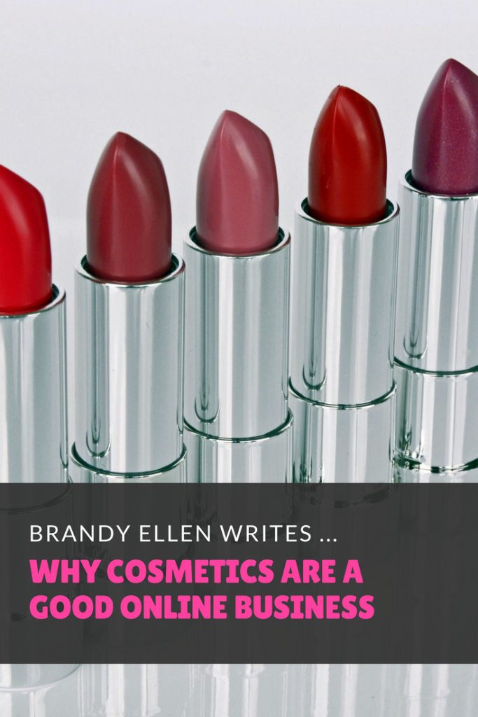 Why Cosmetics are a Viable Product to Sell Online