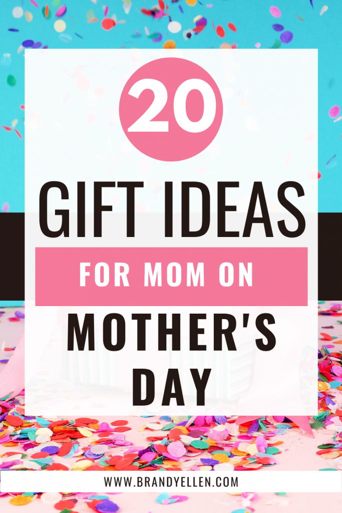 pinterest image with blue and pink colorful confetti background with words 20 gift ideas for mom on mother's day