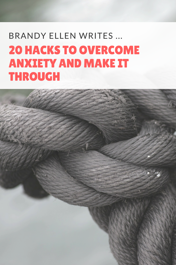 20 Hacks to Overcome Anxiety and Make it Through