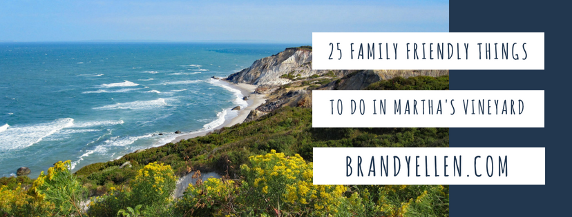 25 Family-Friendly Activities For Your Martha's Vineyard Vacation