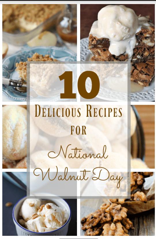 10 Delicious Walnut Recipes for National Walnut Day