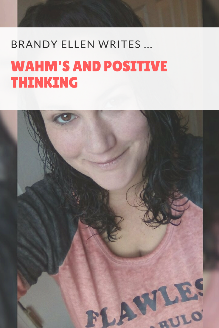 WAHM's And Positive Thinking