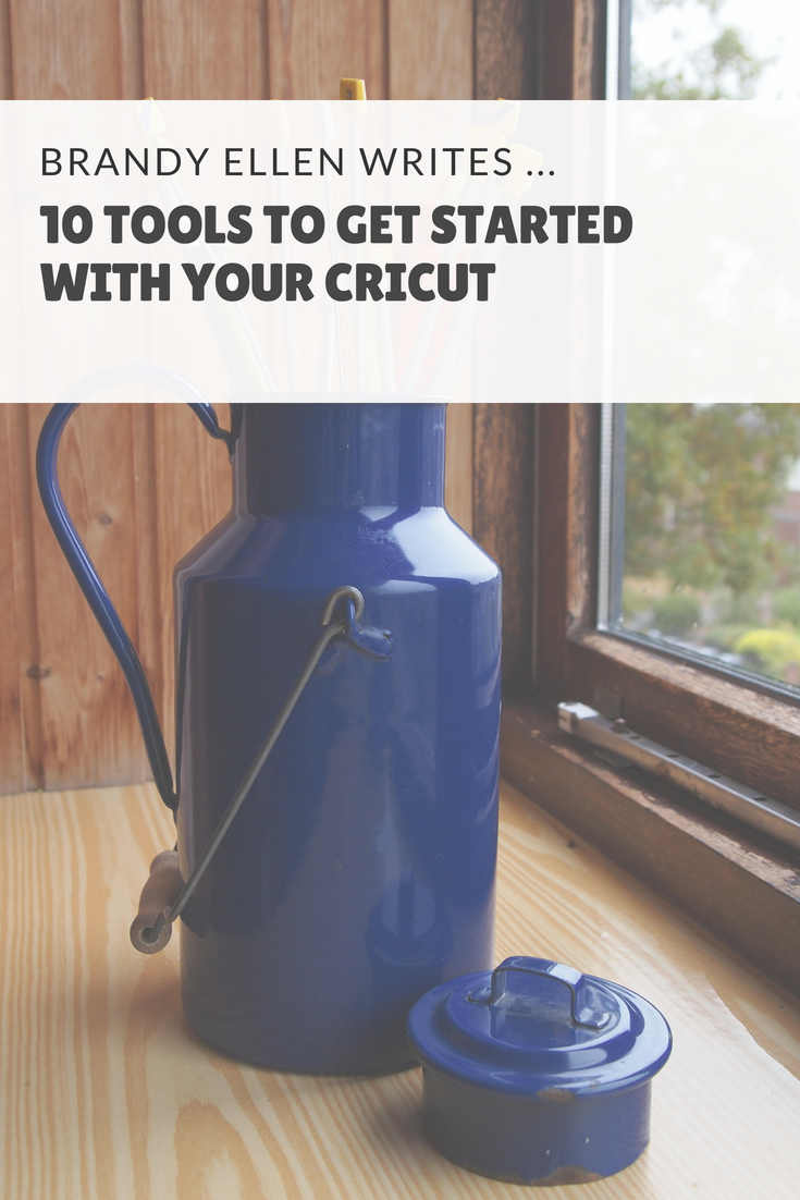 10 Tools to Get Started with your Cricut