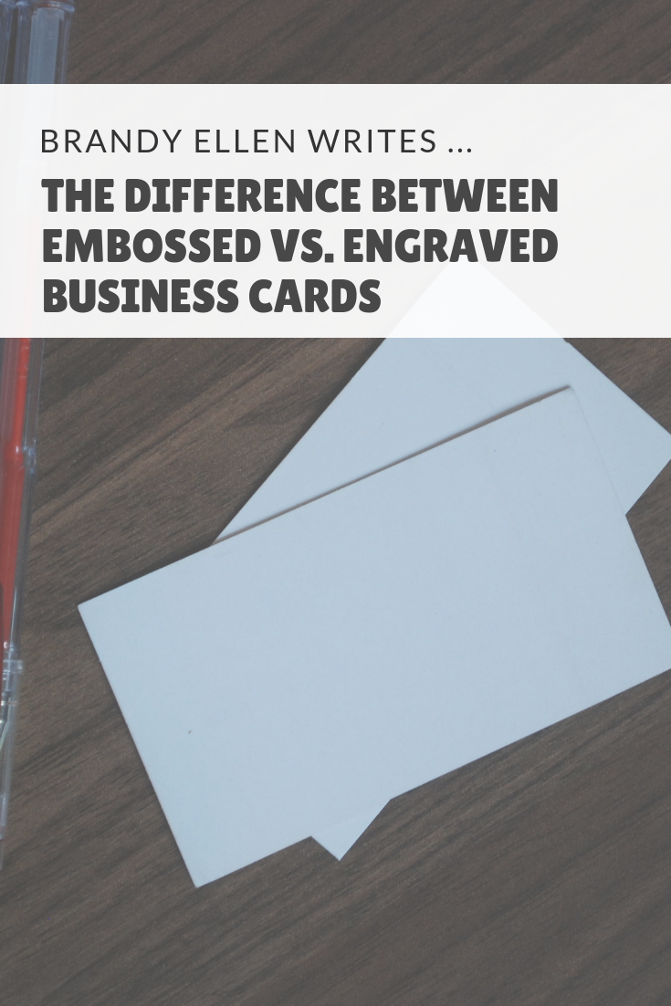 The Difference Between Embossed Vs. Engraved Business Cards