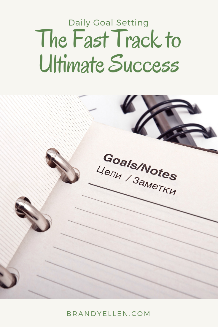 Daily Goal Setting Tips The Fast Track to Ultimate Success