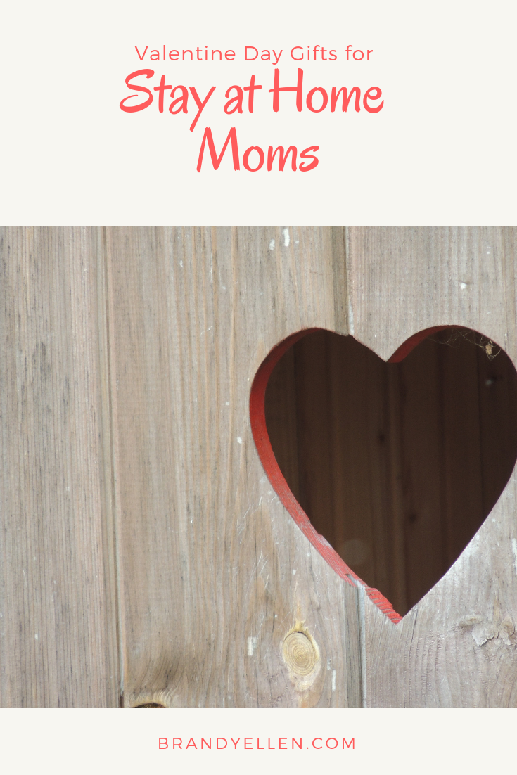 Valentines Day Gift Ideas for SAHM