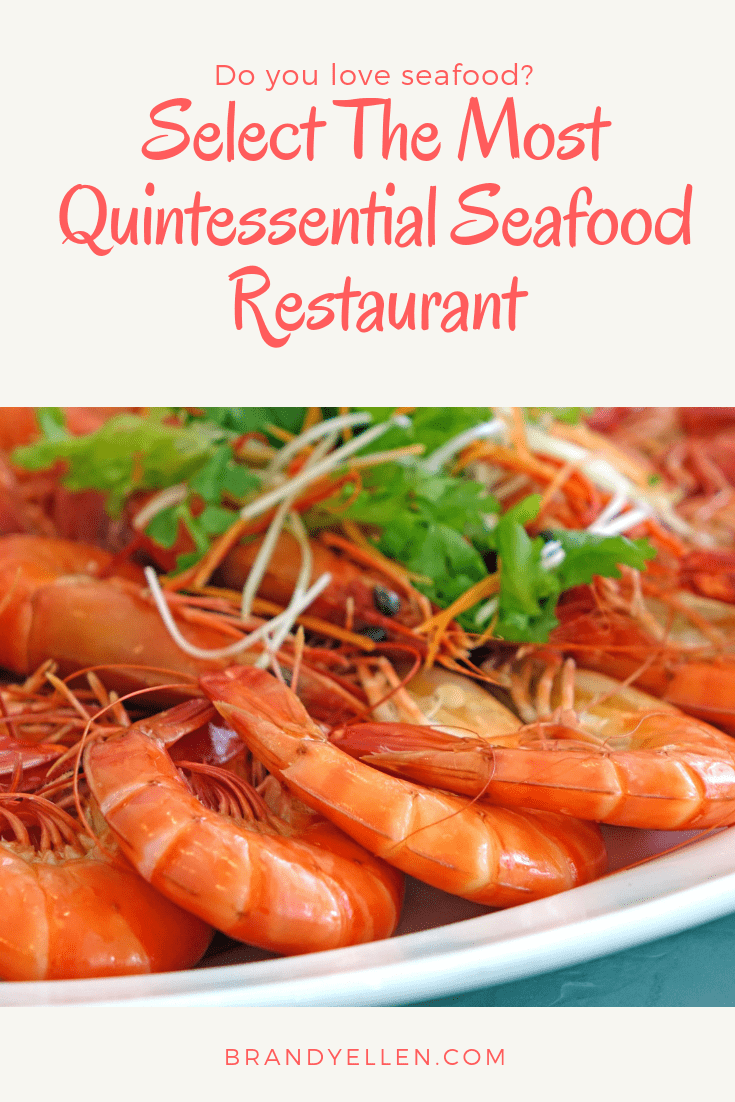 Select The Most Quintessential Seafood Restaurant