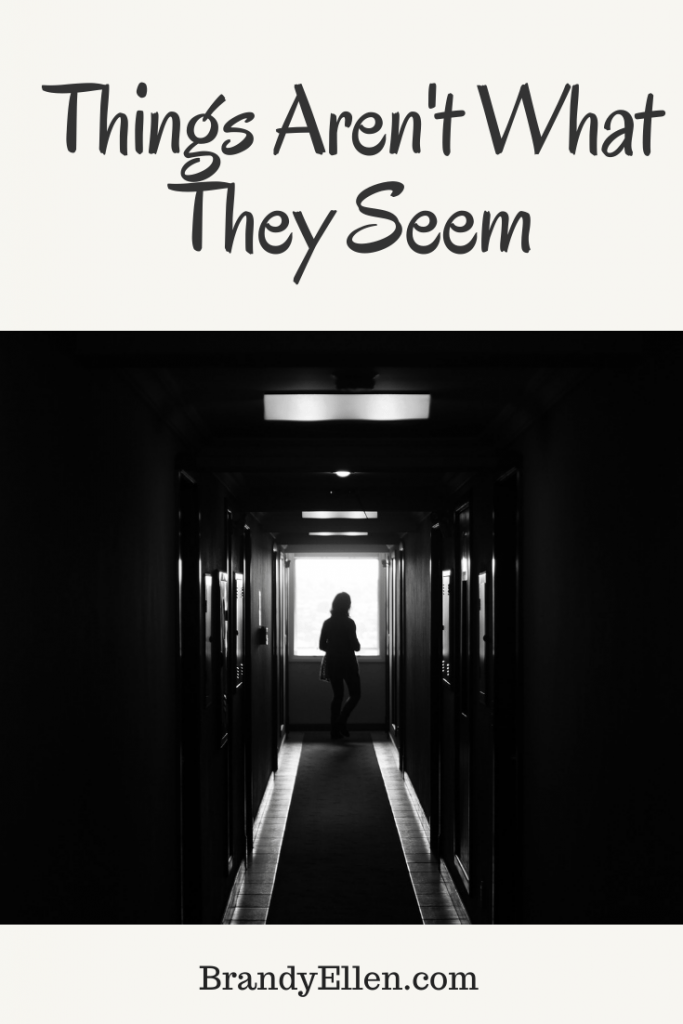 Things Aren't What They Seem