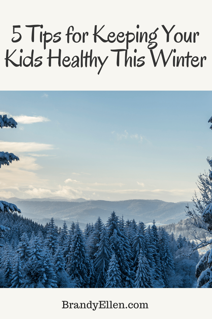 5 Tips for Keeping Your Kids Healthy This Winter