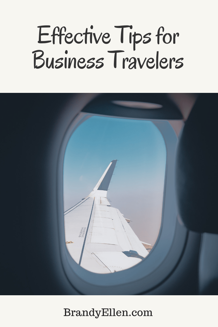 Effective Tips for Business Travelers