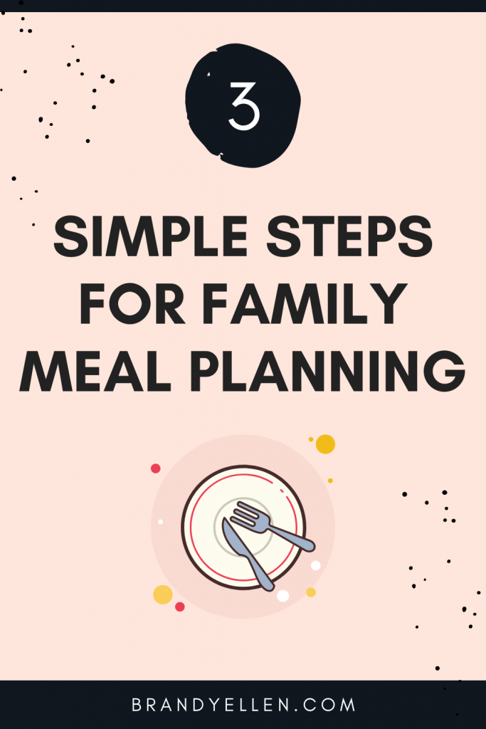 pinterest image with words simpel steps for family meal planning on orange background