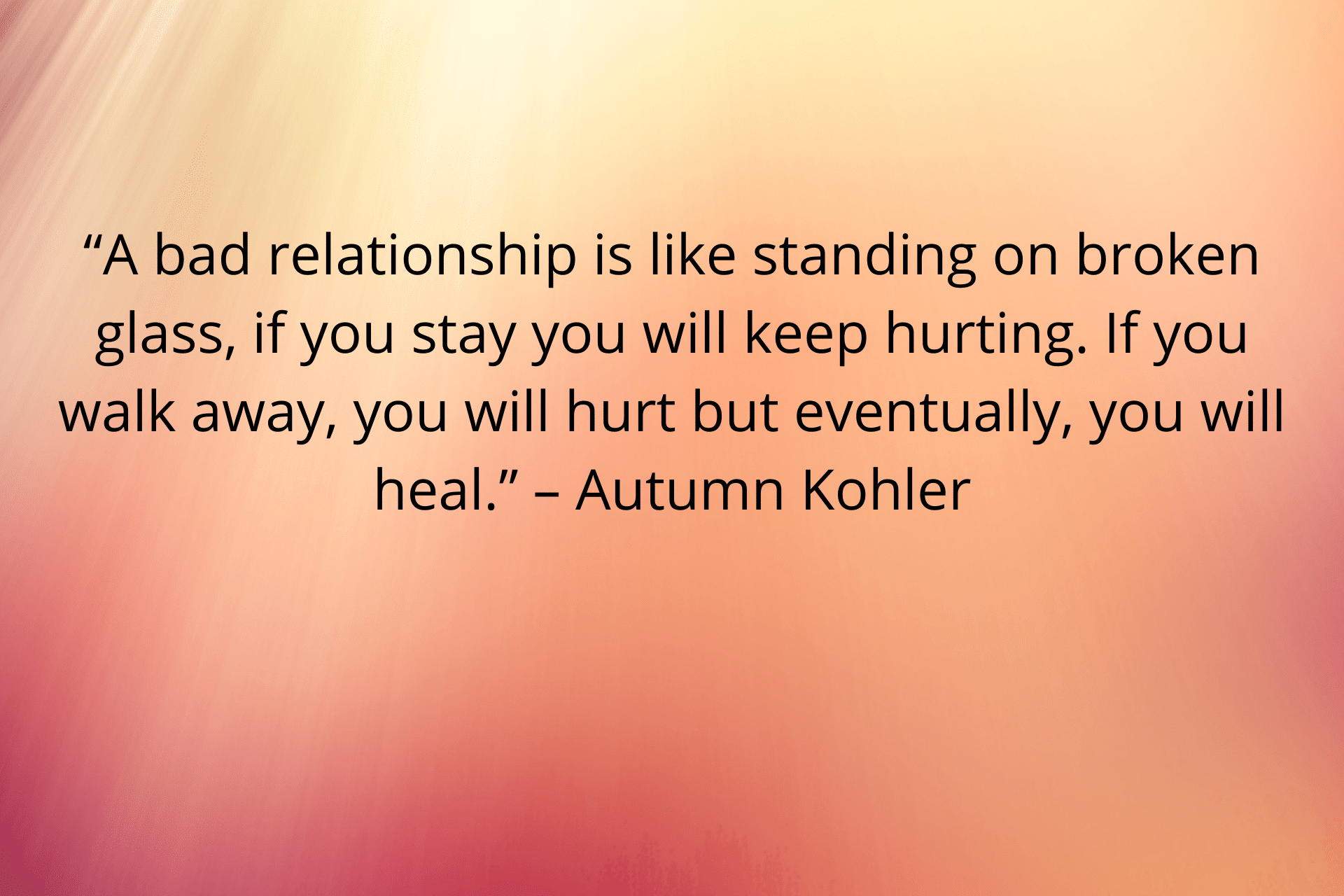 photo with an orang, red, and yellow tone with an unhealthy relationship quote