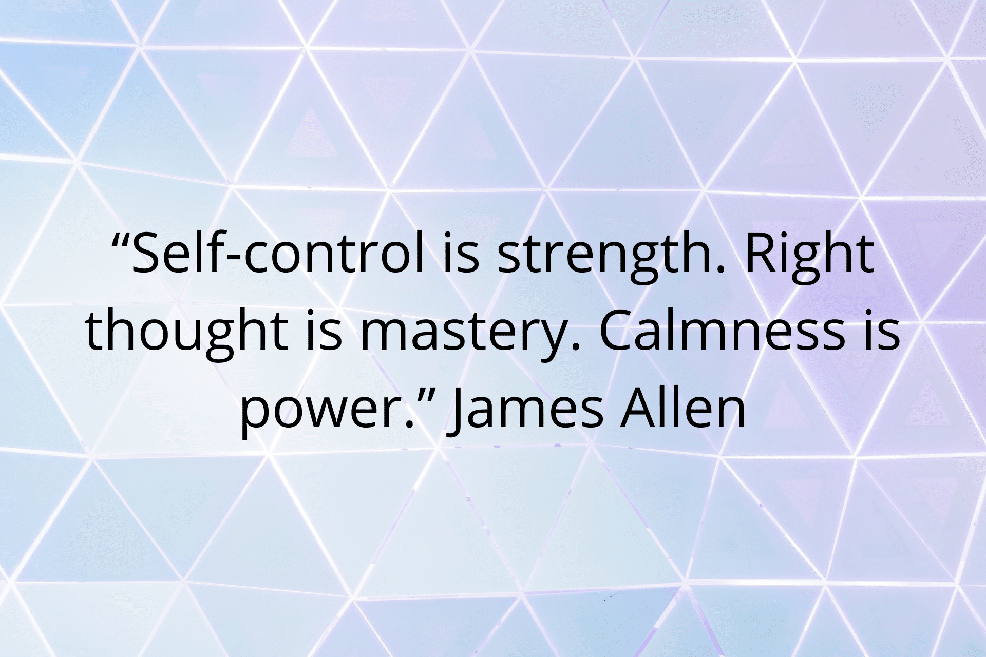image with blue and purple white background that has a self control quote on it